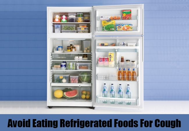 Avoid Eating Refrigerated Foods