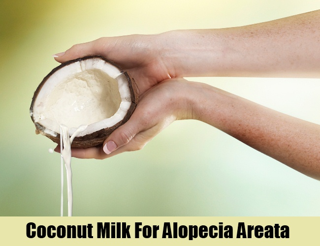 Coconut Milk For Alopecia Areata