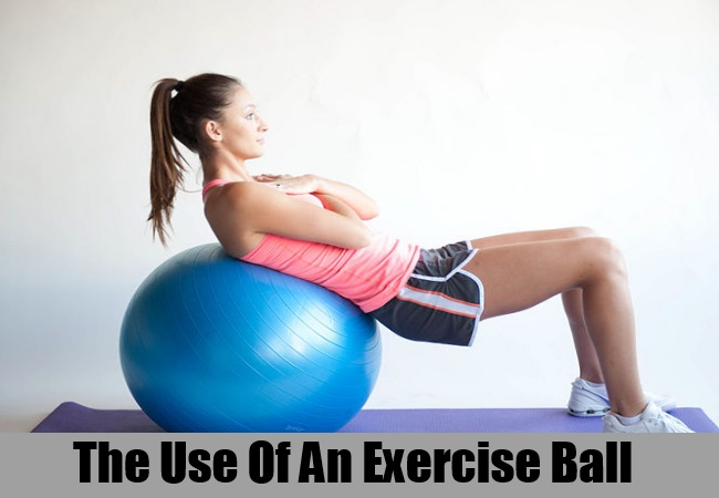 The use Of An Exercise Ball