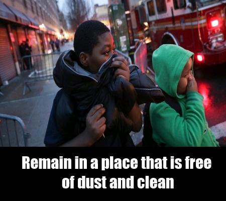 Remain Free Of Dusty Places