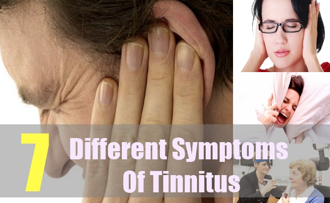 7 Different Symptoms Of Tinnitus