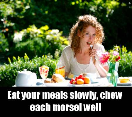 Chew Well And Eat Slowly