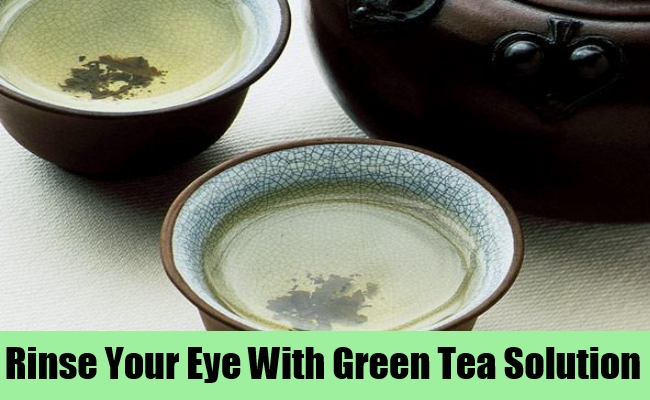 Rinse Eye With Green Tea