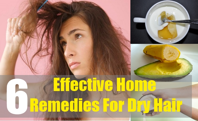 6 Effective Home Remedies For Dry Hair