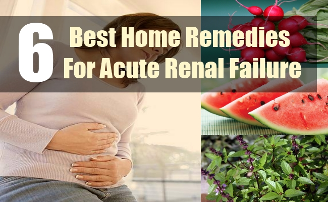 6 Best Home Remedies For Acute Renal Failure