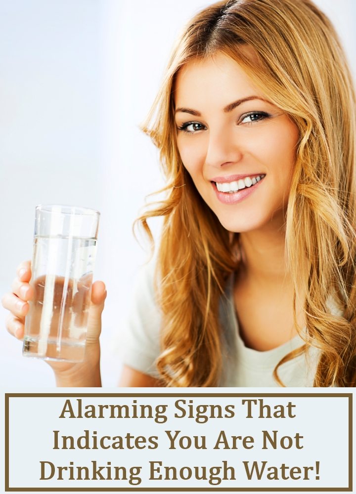 Alarming Signs That Indicates You Are Not Drinking Enough Water!