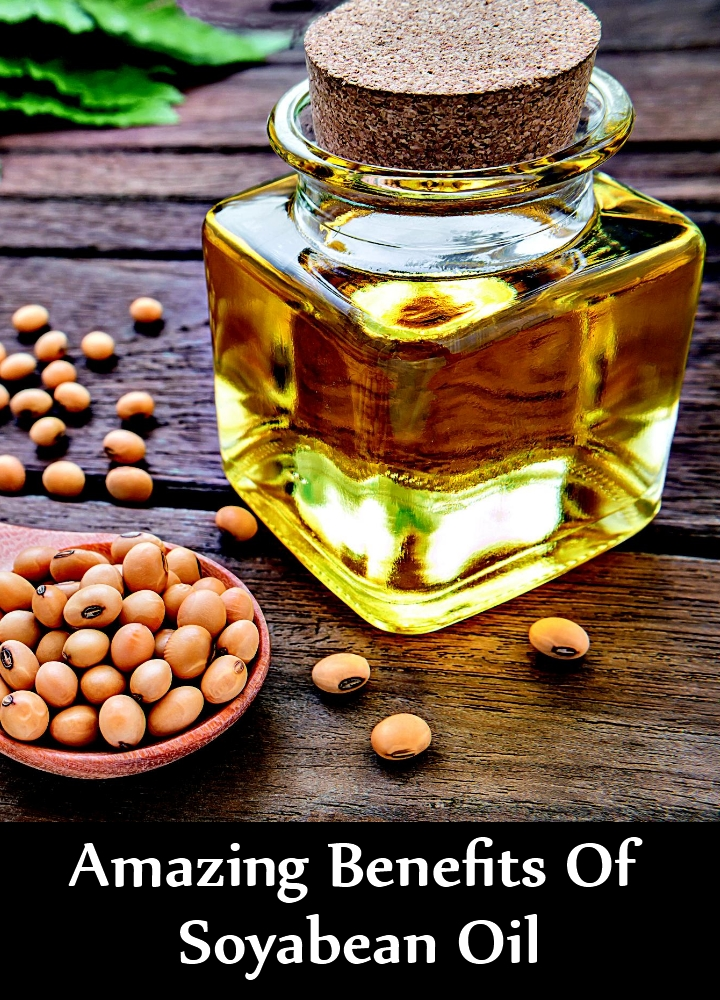 Amazing Benefits Of Soyabean Oil