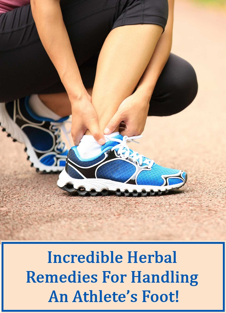 Incredible Herbal Remedies For Handling An Athlete's Foot!