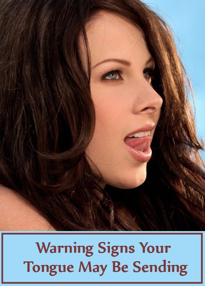 Warning Signs Your Tongue May Be Sending