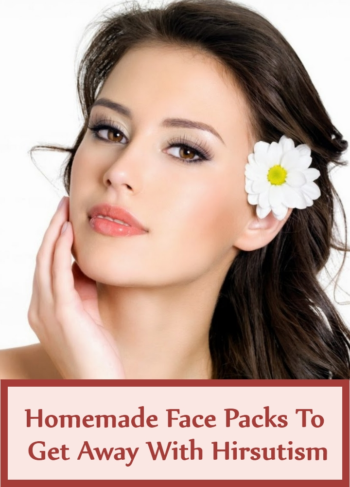 Superlative Homemade Face Packs To Get Away With Hirsutism