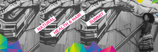 """""""Natural Health & Hair Summit"""" """"Holistic Healing"""" """"Healthy"""" """"Yoga"""" """"Naturalbabydol"""""""