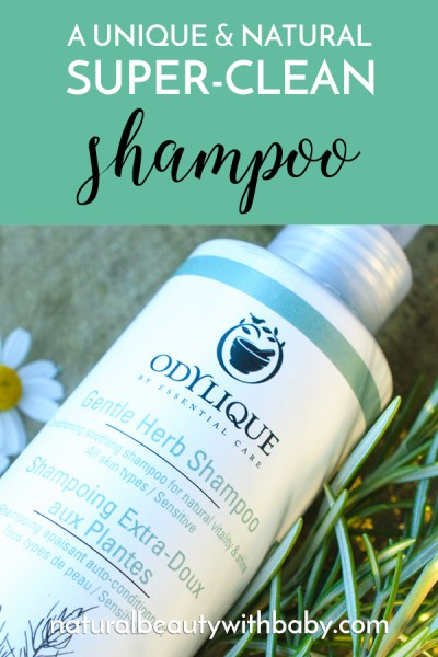 Try this super-clean Odylique Gentle Herb Shampoo with its unique and natural formula