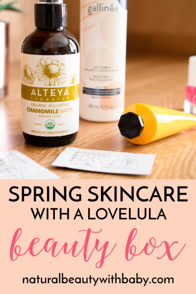 My review of the LoveLula April 2019 Beauty Box, with some great natural skincare and beauty finds for spring and taking us into summer. #subscriptionbox #naturalsubscriptionbox #naturalskincareproducts