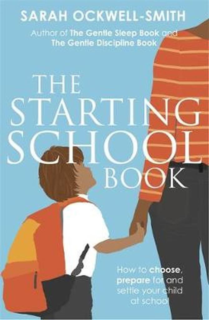The Starting School Book by Sarah Ockwell-Smith