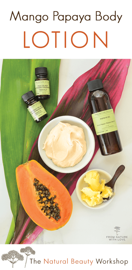 How to Make Mango Papaya Body Lotion - a richly moisturizing skin care treat made with papaya seed oil and mango butter