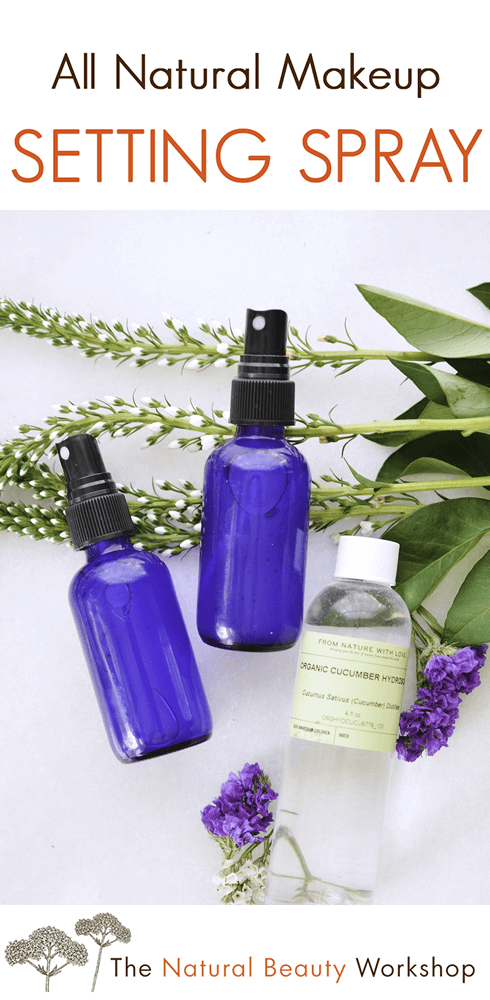 How to Make Makeup Setting Spray using all natural ingredients