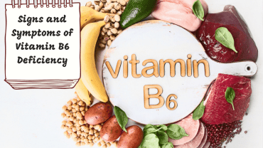 Signs and Symptoms of Vitamin B6 Deficiency