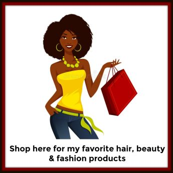 Shop here for my favorite hair, beauty & fashion products