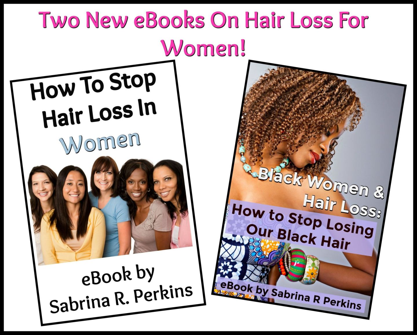 New eBook On Hair Loss In Women & One Specifically For Black Women