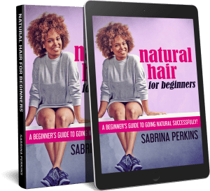 GET MY BOOK NATURAL HAIR FOR BEGINNERS IN PAPERBACK & KINDLE