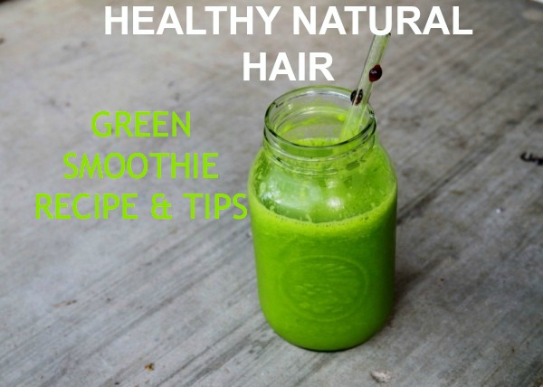 Drinking Greens for Healthy Natural Hair