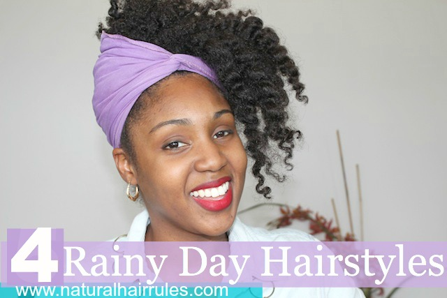 natural hair rules protective styling 4 rainy day hairstyles hair 3180 | 4 Rainy Day Hairstyles
