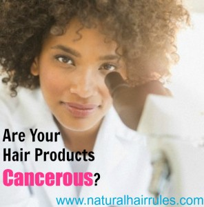 Are Your Hair Products Cancerous