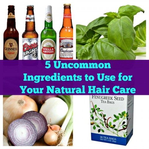 5 uncommon ingredients for natural hair care