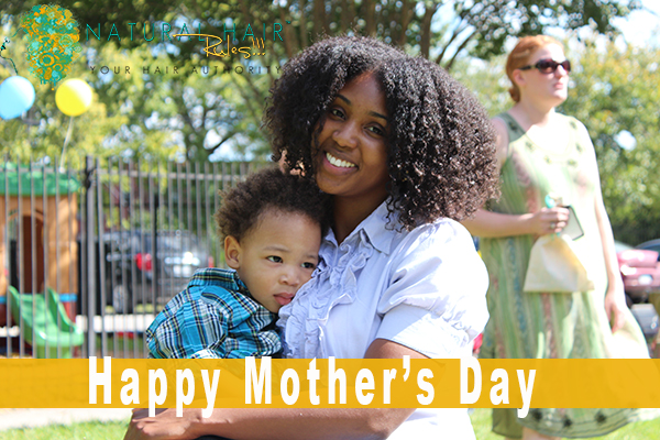 Natural Hair Rules!!! Honors Natural Moms this Mother's Day