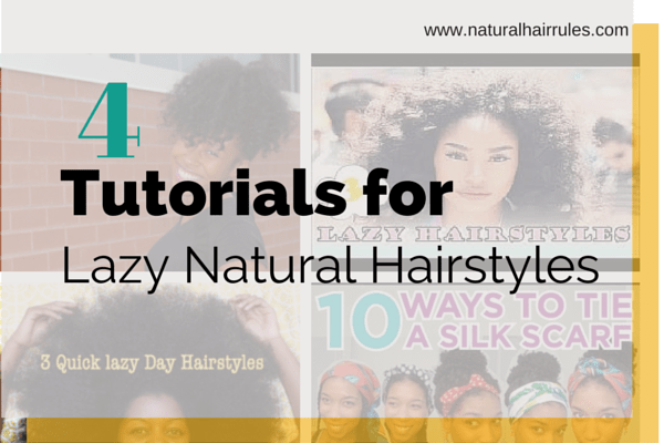 Four tutorials for lazy natural hairstyles