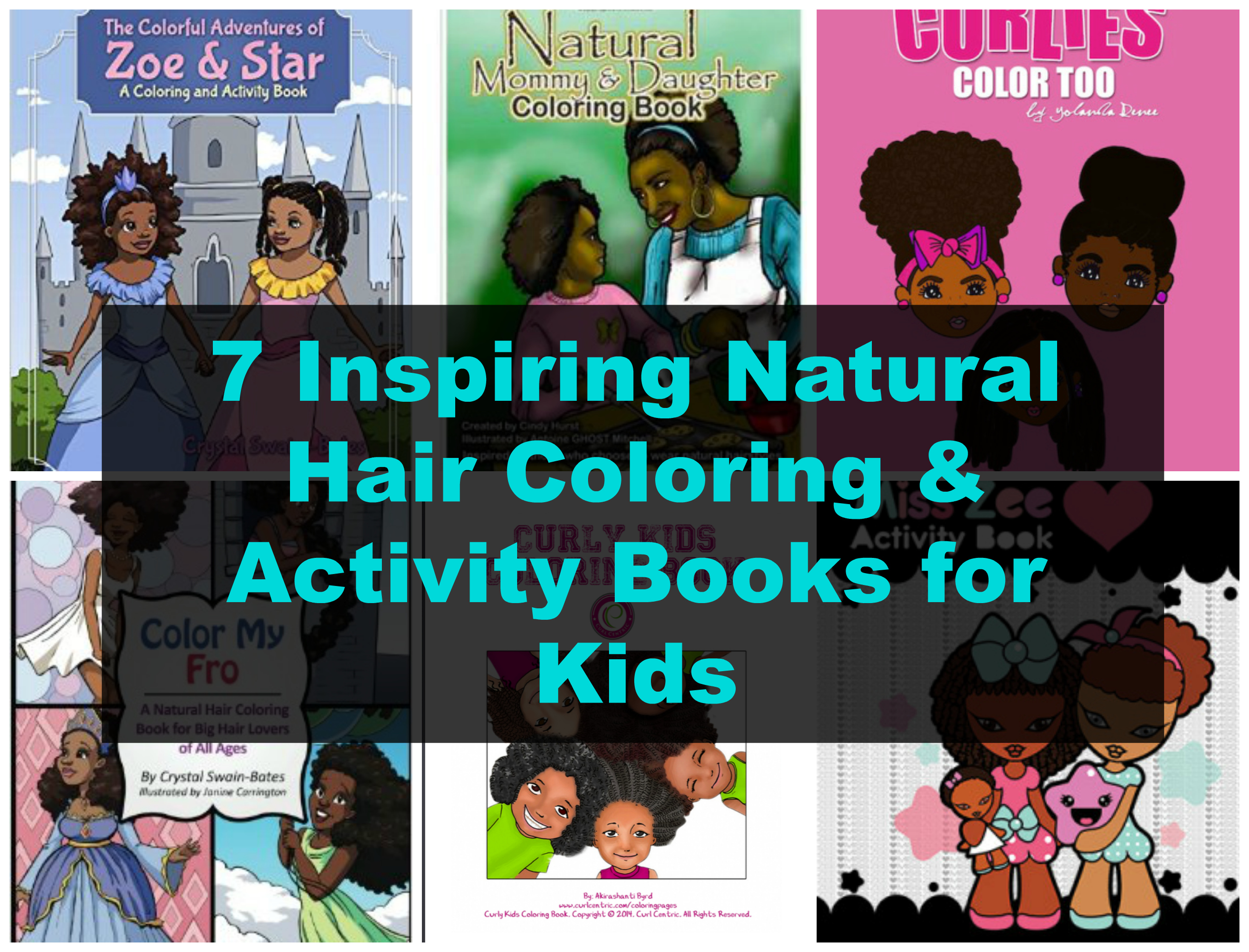 7 Inspiring Natural Hair Coloring Amp Activity Books For Kids