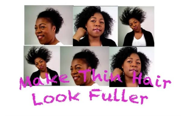 Make thin natural hair look full