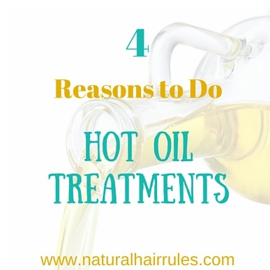4 Reasons To Do Hot Oil Treatments