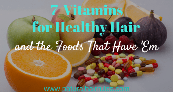 Vitamins for Healthy Hair