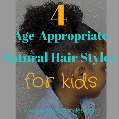 4 Age-Appropriate Kids Natural Hair Styles