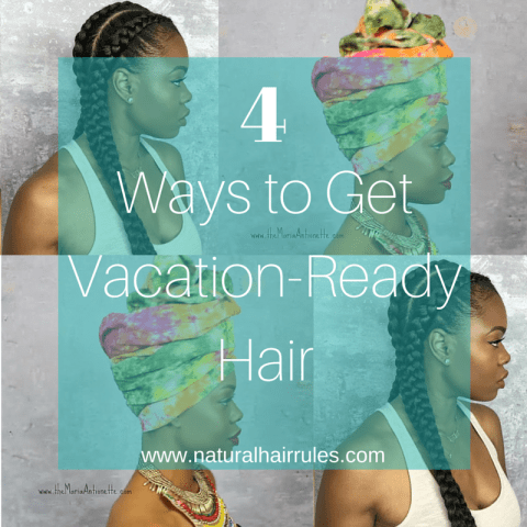 4 Ways to Get Vacation-Ready Hair