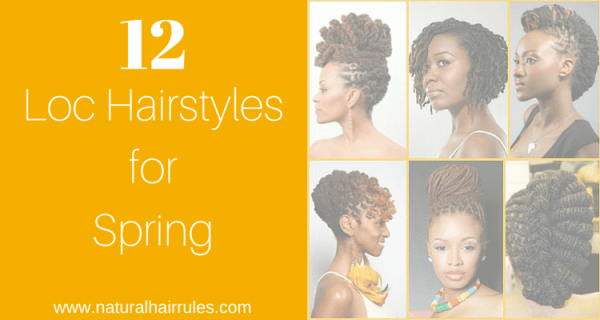 12 Gorgeous Loc Hairstyles for Spring