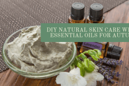 DIY Skin Care for Autumn