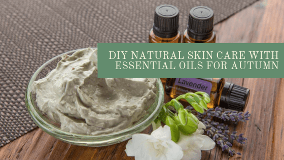 DIY Skin Care Autumn