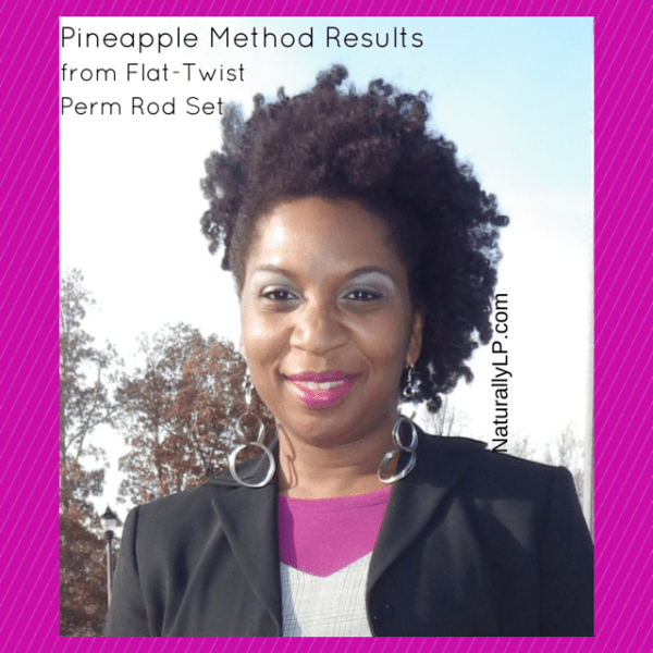 The Pineapple Method Results on Natural Hair