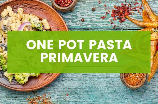 Cremige Vegane One Pot Pasta Primavera