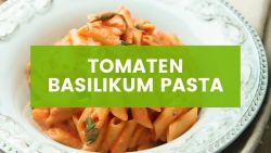 Cremige Tomaten Basilikum Pasta