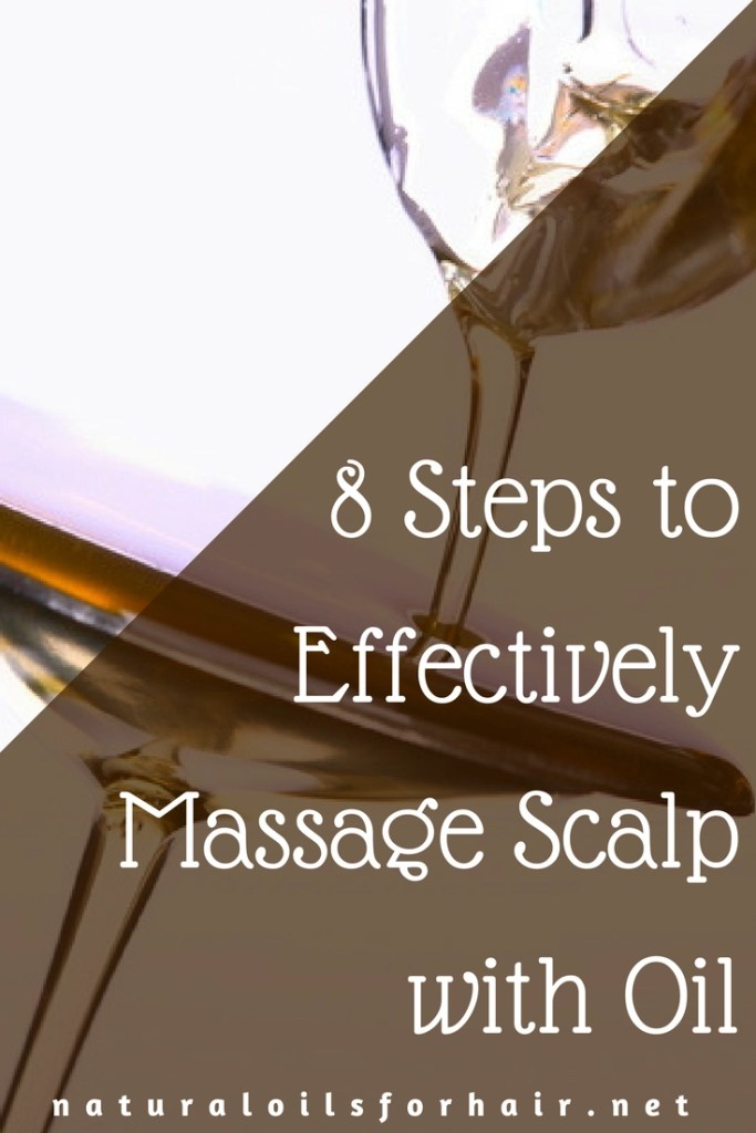 8 Steps to Effectively Massage Scalp with Oil
