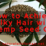 How to Achieve Silky Hair with Hemp Seed Oil