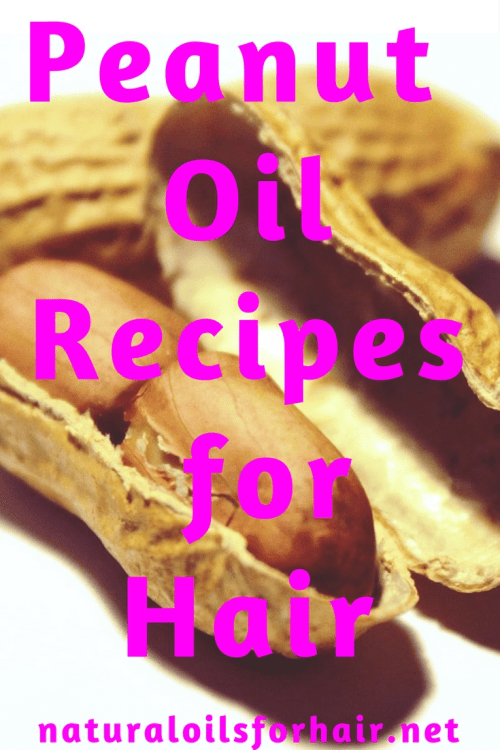 peanut oil recipes for hair