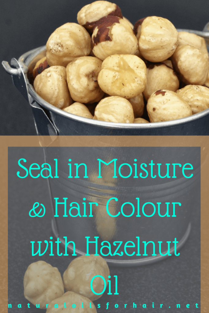 Seal in Moisture and Hair Colour with Hazelnut Oil