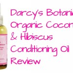 Darcy's Botanicals Organic Coconut & Hibiscus Conditioning Oil Review