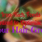 20 Iron-Rich Foods Guaranteed to Optimise Your Hair Growth
