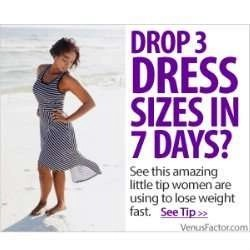 Drop 3 Dress Sizes in 7 Days