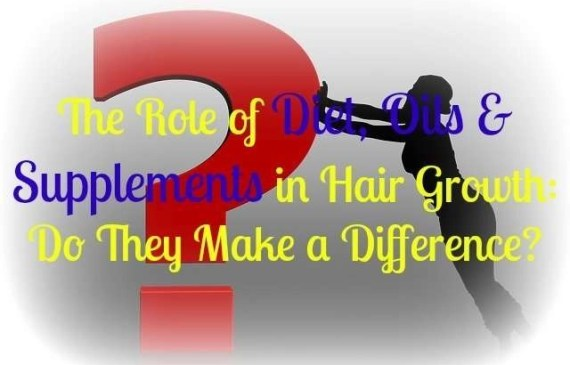 The role of diet, oils and supplements in hair growth, do they work